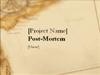 Presentation For Project Post-mortem